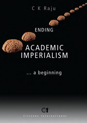 Ending-academic-impe.. - CK Raju