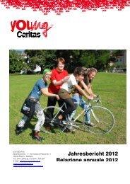 Jahresbericht 2012 Relazione annuale 2012 - youngCaritas