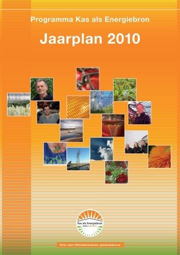 Programma Kas als Energiebron Jaarplan 2010 - Energiek2020