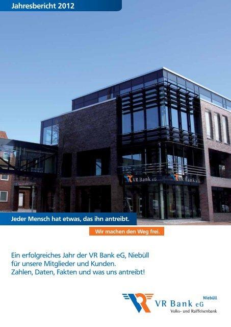 Jahresbericht 2012 - VR Bank eG, Niebüll