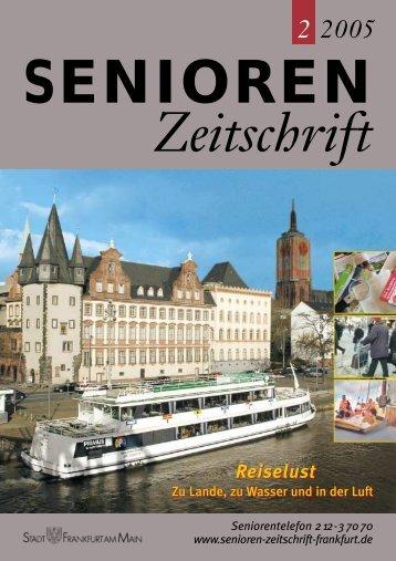 Die gesamte Ausgabe 2/2005 als pdf-Datei - Senioren Zeitschrift ...