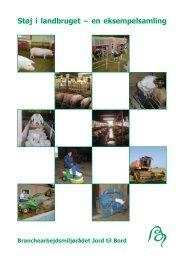 Støj i landbruget – en eksempelsamling - BAR - jord til bord.
