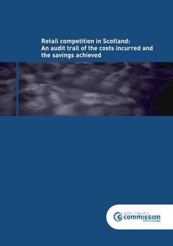 WICS Audit Trail Report(B) - Water Industry Commission for Scotland
