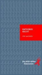 HIV/AIDS und Recht - Die Aidshilfen Österreichs
