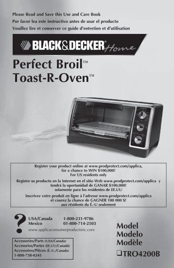 Perfect Broil™ Toast-R-Oven™ - Applica Use and Care Manuals