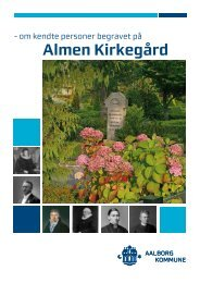 om kendte personer begravet på Almen Kirkegård - Aalborg Kommune