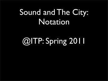 Notation - sound + The City