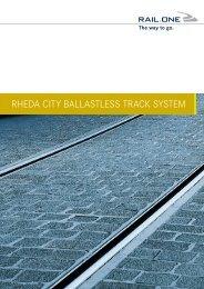 RheDa ciTy ballasTless TRack sysTem - RAIL.ONE GmbH