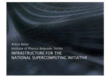 Antun Balaz Institute of Physics Belgrade, Serbia - Indico