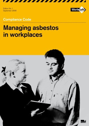 Managing asbestos in workplaces - Compliance - WorkSafe Victoria
