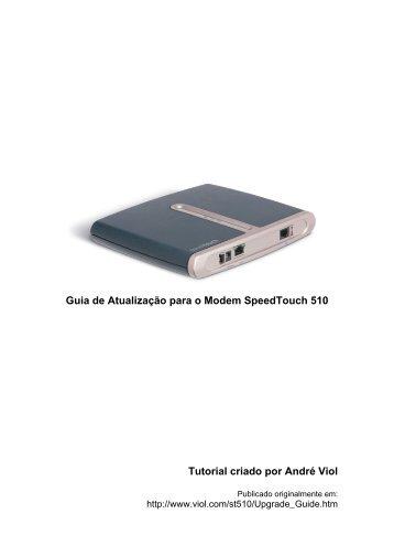 Guia de Atualização para o Modem SpeedTouch 510 Tutorial criado ...