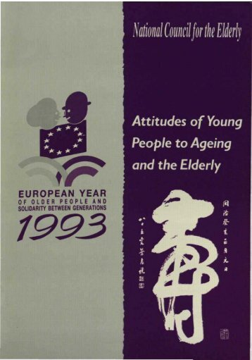 Attitudes of Young People to Ageing and the Elderly - National ...