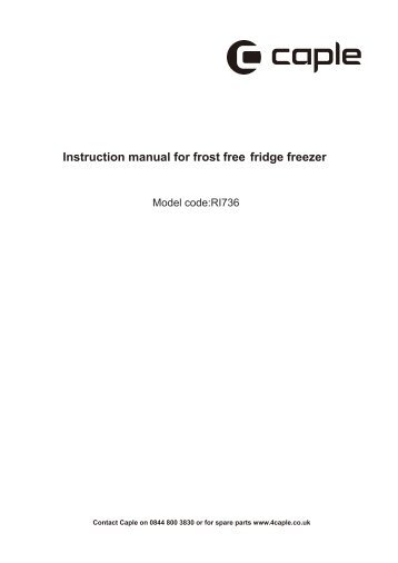 Instruction manual for frost free fridge freezer - Caple