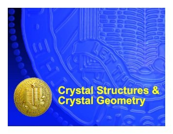 Crystal Structures & Crystal Geometry
