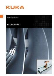 KS LINEAR UNIT - KUKA Systems