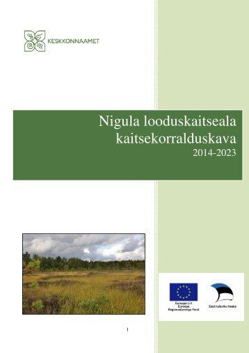 Nigula looduskaitsela kaitsekorralduskava eelnõu - Keskkonnaamet