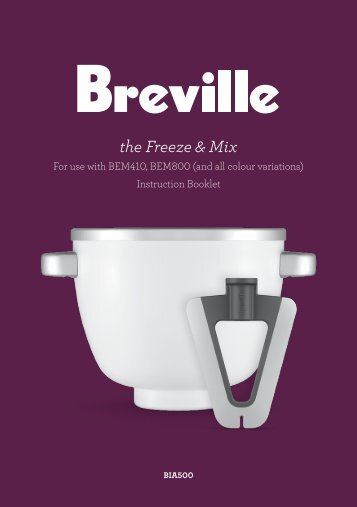 the Freeze & Mix - Breville