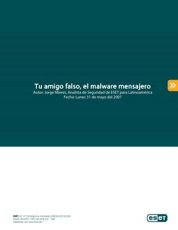 Tu amigo falso, el malware mensajero - Eset