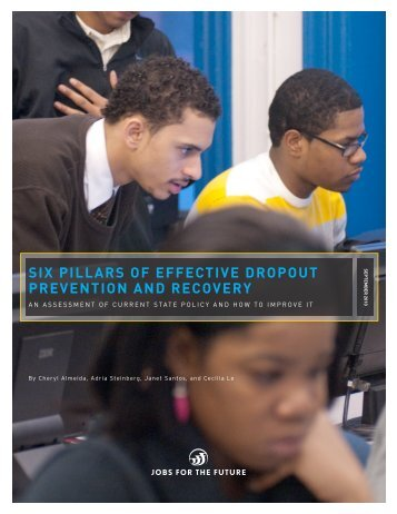 six pillars of effective dropout prevention and recovery - Jobs for the ...
