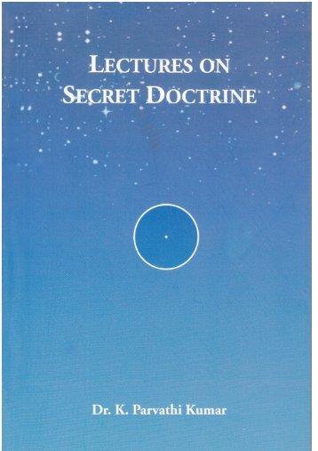 Lectures on Secret Doctrine - The World Teacher Trust