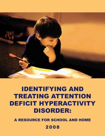 Identifying and Treating Attention Deficit Hyperactivity Disorder: A ...