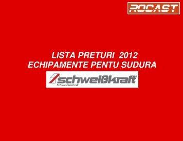 LISTA PRETURI 2012 ECHIPAMENTE PENTU SUDURA - Rocast