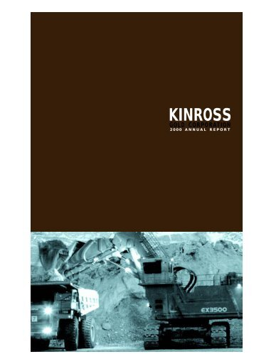 2000 Annual Report - Kinross Gold
