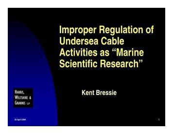 Improper Regulation of Undersea Cable Activities as - Wiltshire ...