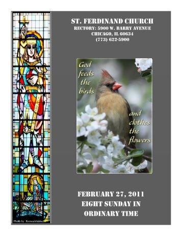 st. ferdinand church february 27, 2011 eight sunday in ordinary time