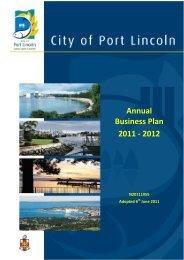 Annual Business Plan 2011 - 2012 - City of Port Lincoln - SA.Gov.au