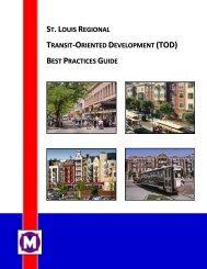 st.louis regional transit -oriented development best ... - Metro Transit