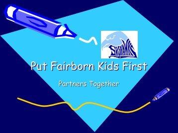 Put Fairborn Kids First - Fairborn City Schools