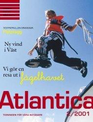 Vi gör en resa ut i Ny vind i Väst - Atlantica