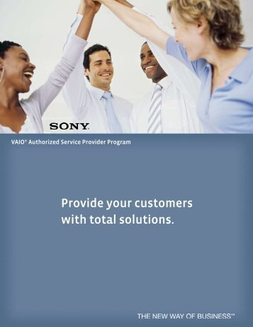 Provide your customers with total solutions. - Sony
