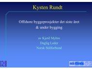 Kysten Rundt; offshore byggeprosjekter det siste ... - Norsk Stålforbund