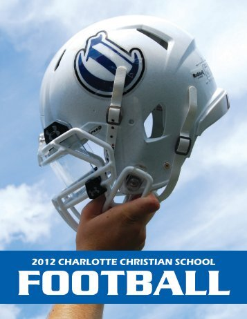 2012 Football Media Guide - Charlotte Christian School