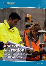Al servizio delle regioni - Fondi Europei 2007-2013