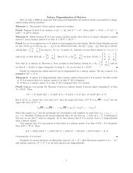 Unitary Diagonalization of Matrices Here we take a different ...