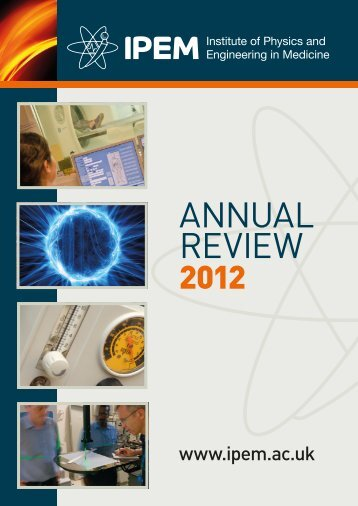 annual review - Institute of Physics and Engineering in Medicine