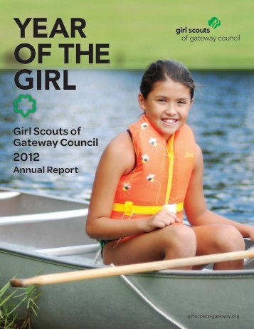 2012 Annual Report - Girl Scouts of Gateway Council