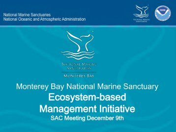 Ecosystem-based Management Initiative - Monterey Bay National ...