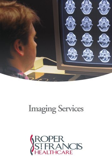 Imaging Services Brochure - Roper St. Francis Healthcare