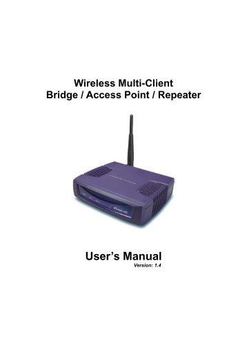 Wireless Multi-Client Bridge / Access Point / Repeater User's Manual