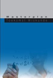 Masterplan Toekomst Wiskunde - Platform Wiskunde Nederland