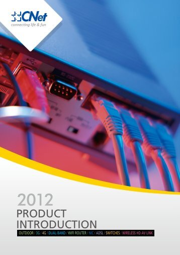 PRODUCT INTRODUCTION - CNet Technology, Inc.