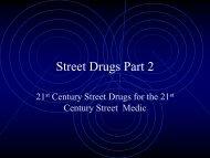 21st Century Street Drugs for the 21st Century Street Medic