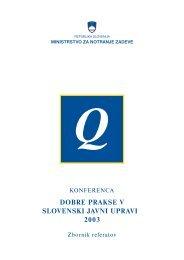 Dobre prakse v slovenski javni upravi 2003 - Ministrstvo za notranje ...