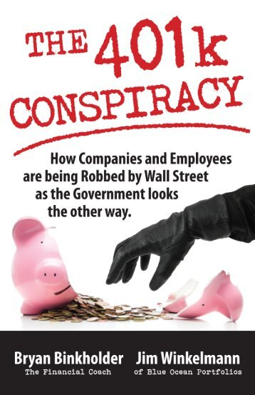 The 401k Conspiracy.indb - I Am Published!