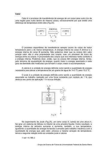 Calor Calor é o processo de transferência de energia de um ... - UFSM