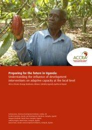 Preparing for the future - Uganda Synthesis report - Eldis Communities